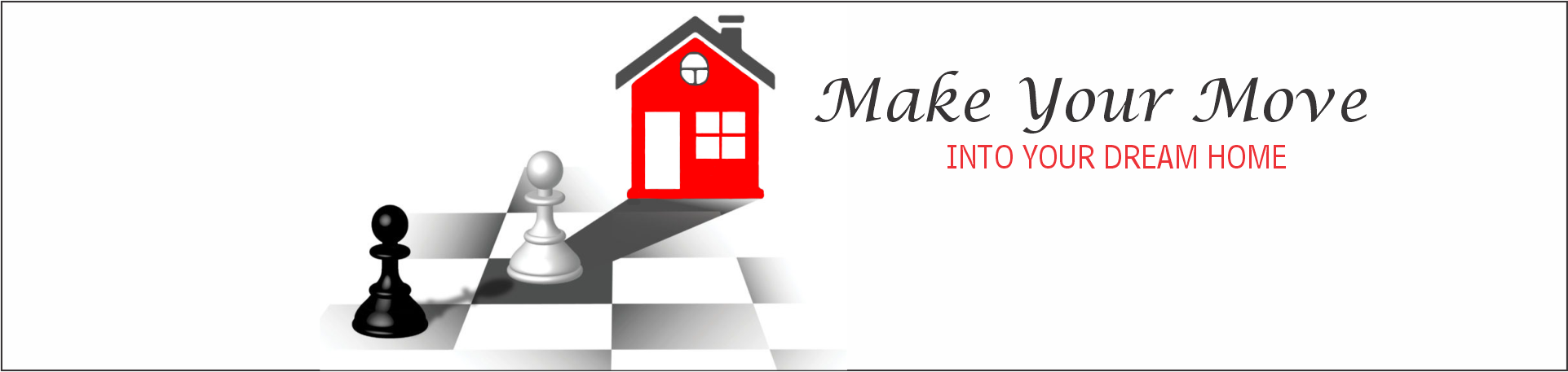 Make Your Next Move Into Your Dream Home
