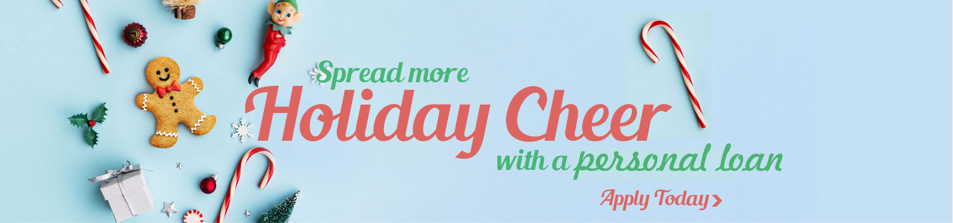Spread more Holiday cheer with a personal loan