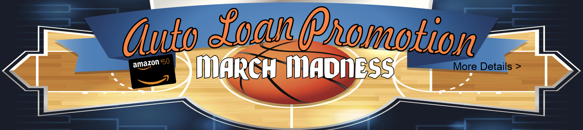 March Madness Auto Loan Promo
