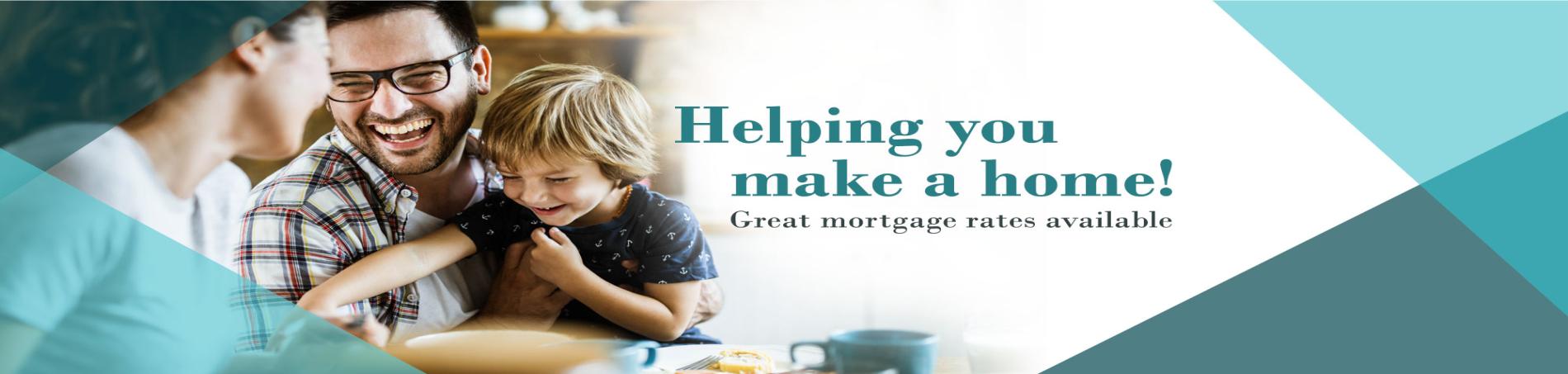Helping You Make a home! Great Mortgage Rates Available!